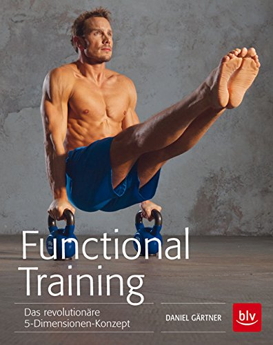 Functional Training: Das revolutionäre 5-Dimensionen-Konzept